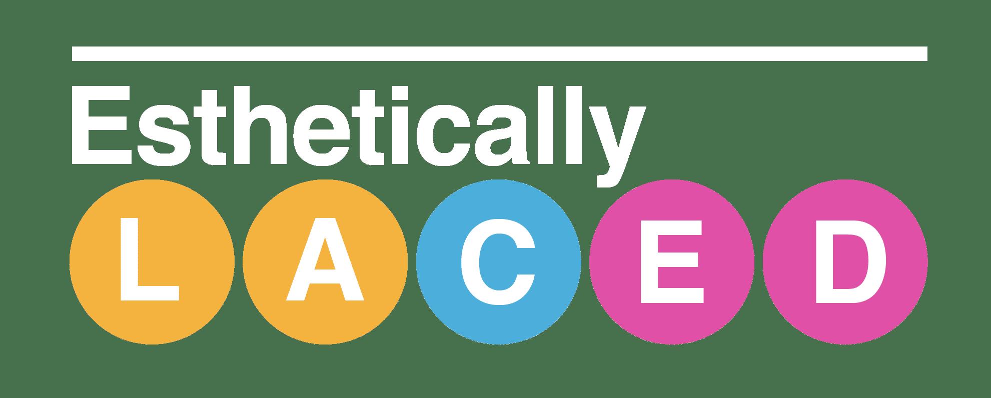 Esthetically Lace'd